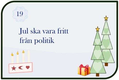 Jul ska vara fritt från politik