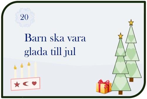 Barn ska vara glada till jul