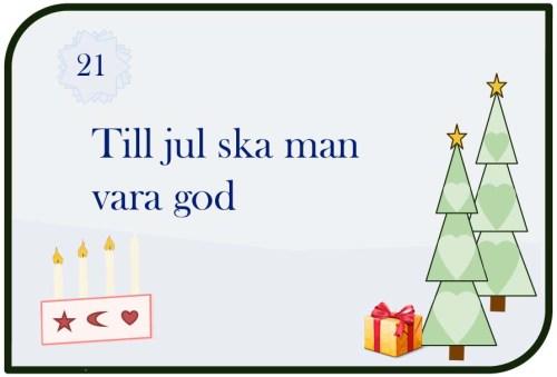 Till jul ska man vara god