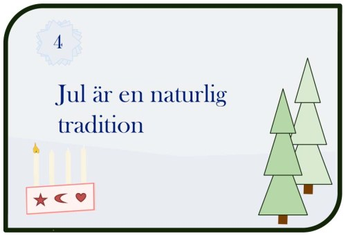 Jul är en naturlig tradition